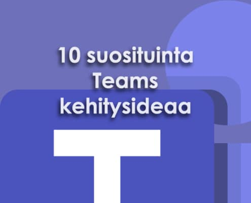 10 suosituinta Teams ideaa